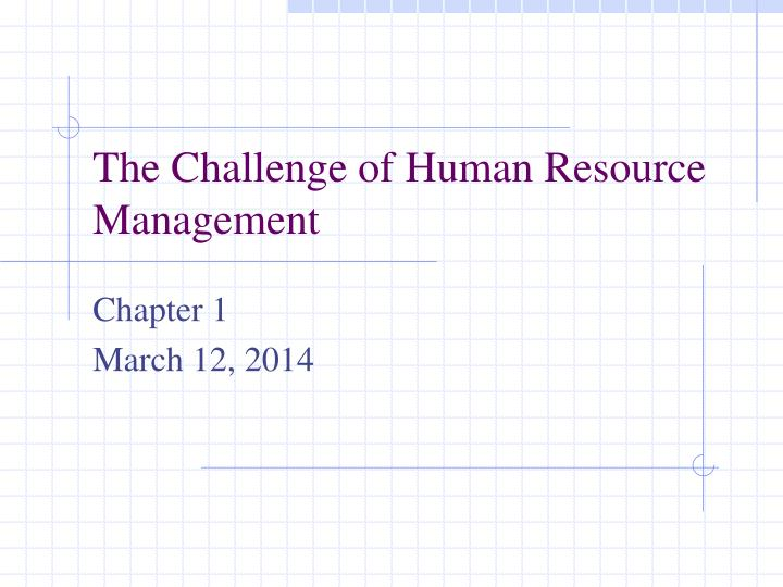 The challenge of human resource management l.jpg