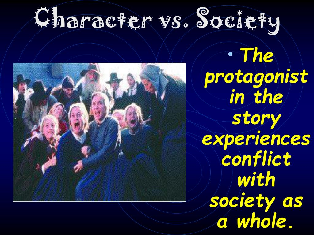Character vs. Society