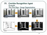 corridor recognition agent example the first step image segmentation