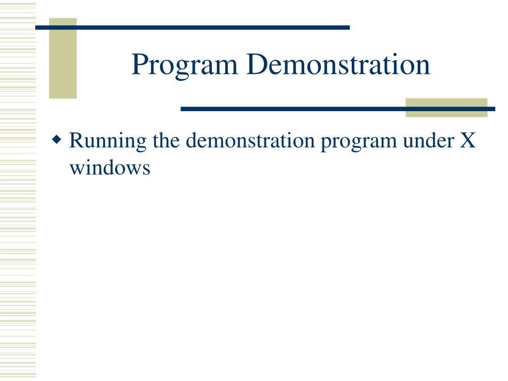 Program Demonstration