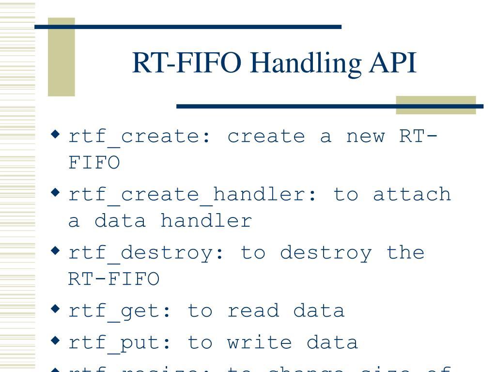 RT-FIFO Handling API