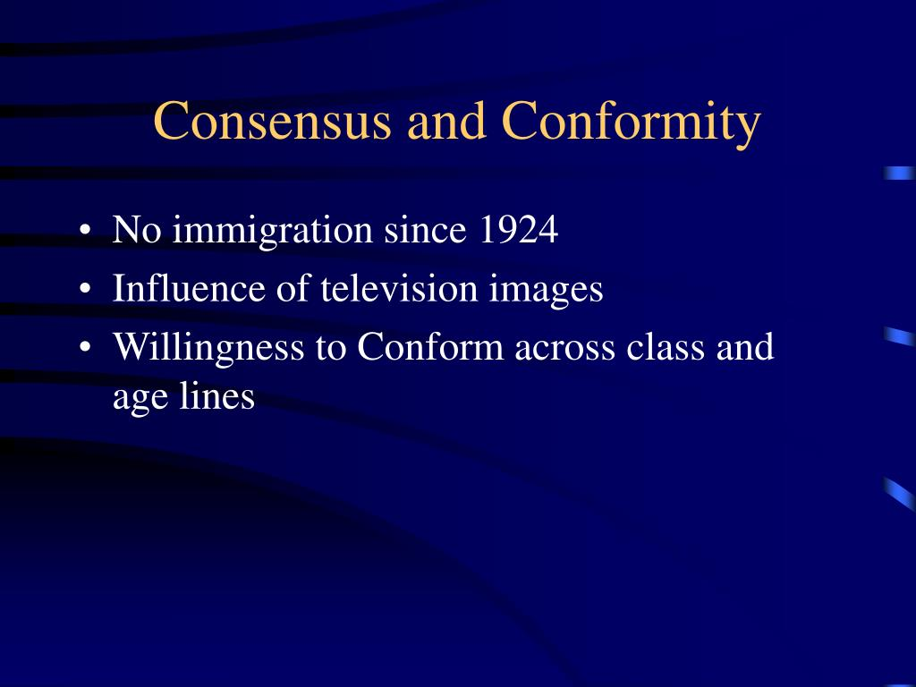 Consensus and Conformity