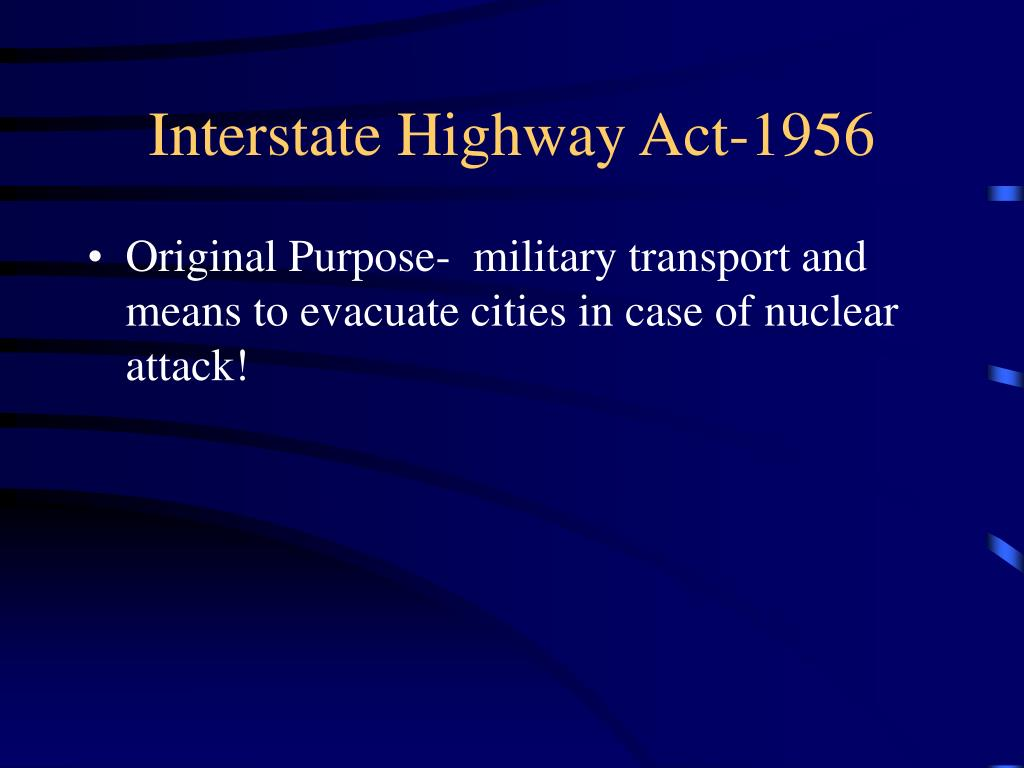 Interstate Highway Act-1956