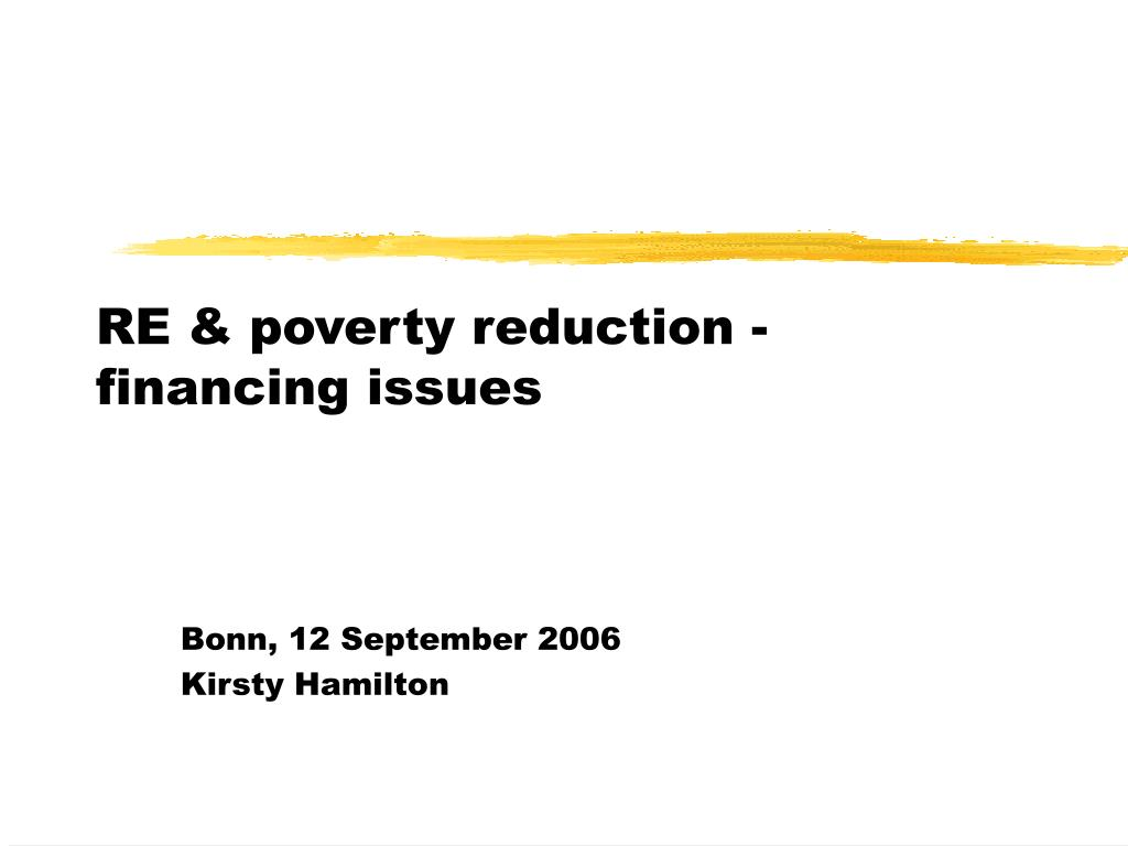 RE & poverty reduction - financing issues