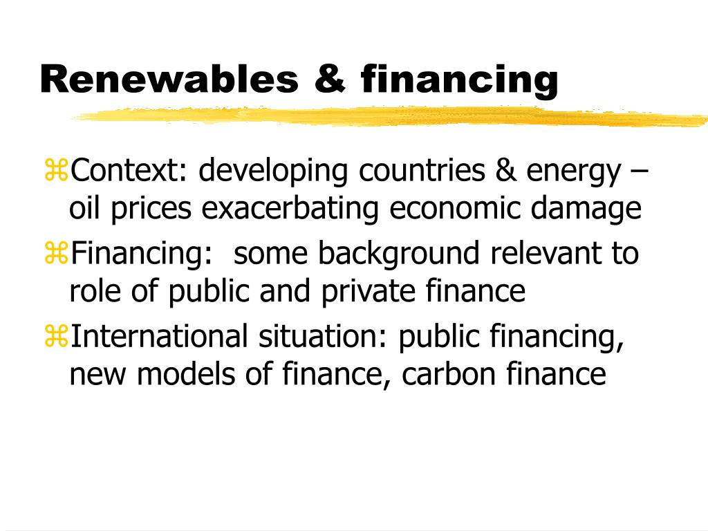 Renewables & financing