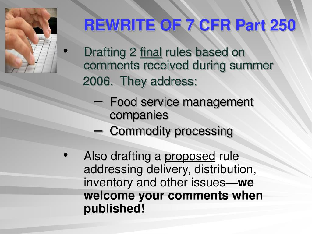 REWRITE OF 7 CFR Part 250