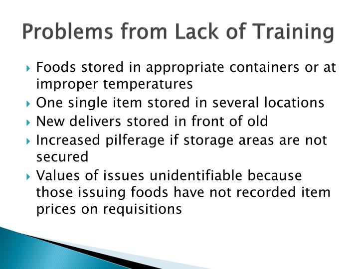 Problems from Lack of Training