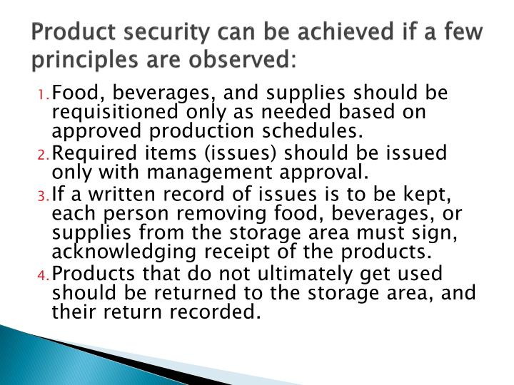 Product security can be achieved if a few principles are observed: