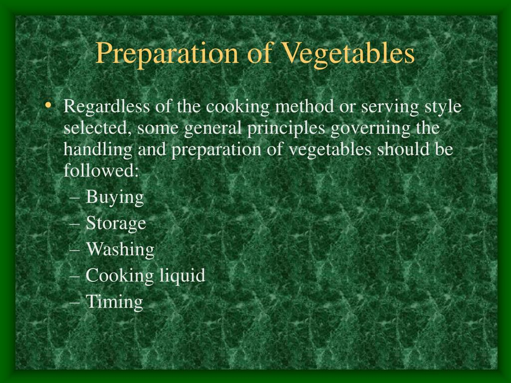 Preparation of Vegetables