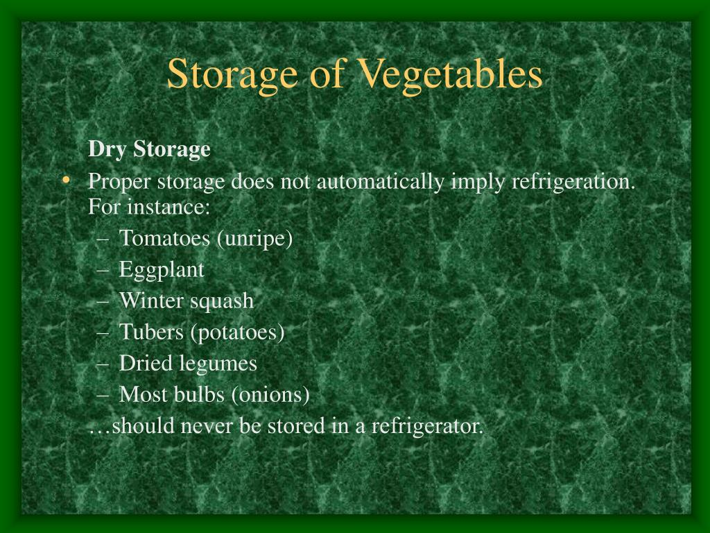 Storage of Vegetables