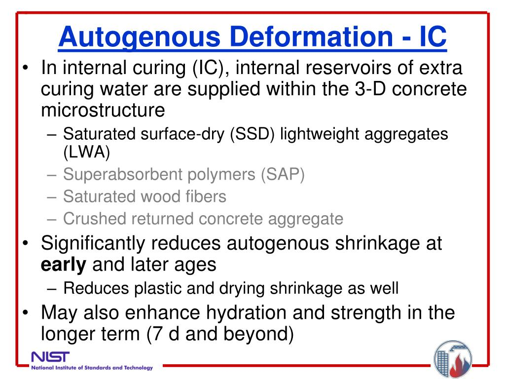 Autogenous Deformation - IC