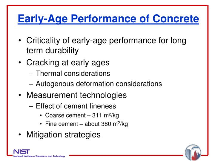 Early age performance of concrete