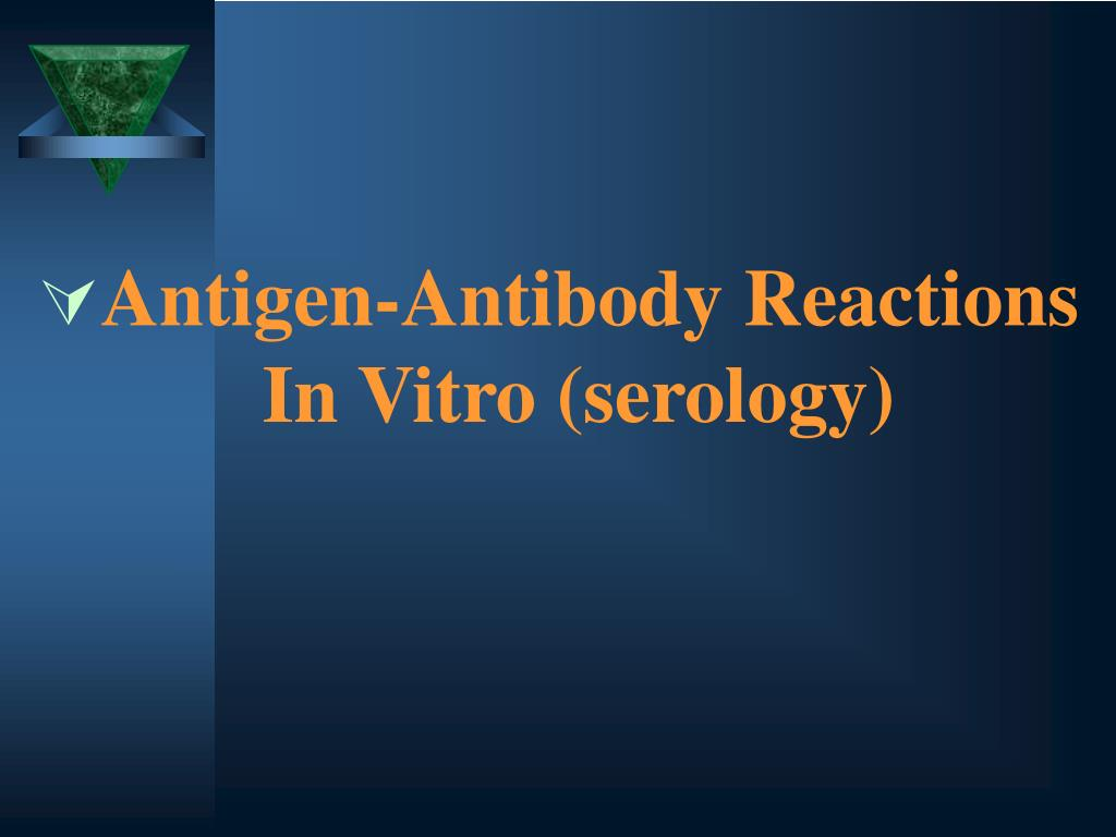 Antigen-Antibody Reactions In Vitro (serology)