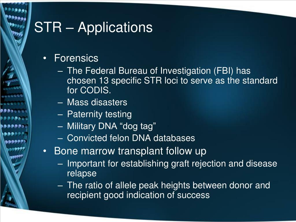 STR – Applications