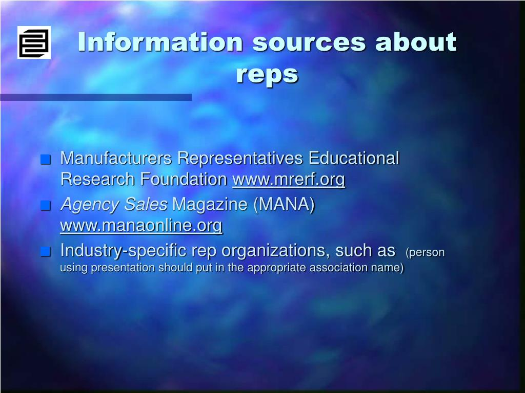 Information sources about reps