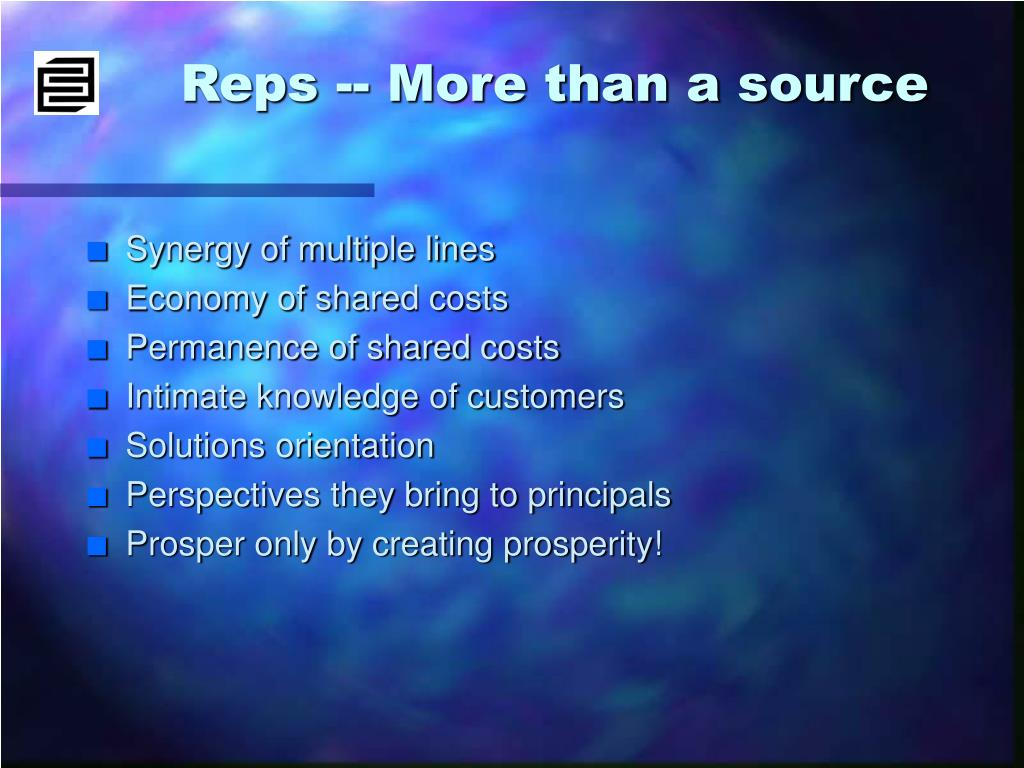 Reps -- More than a source
