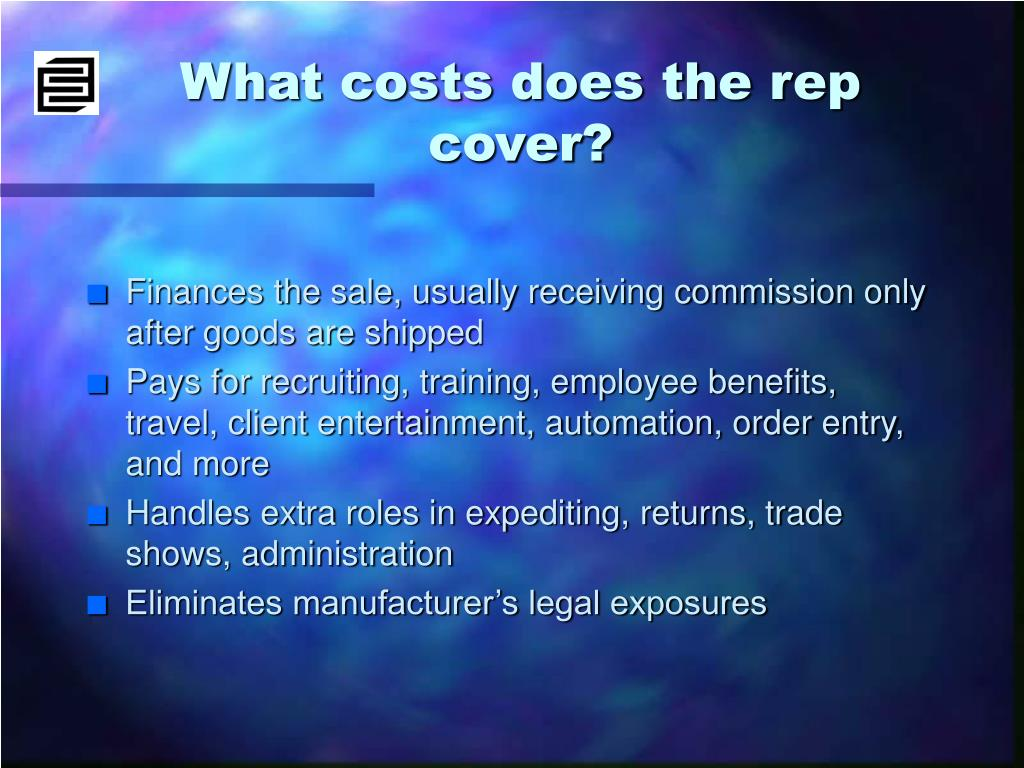 What costs does the rep cover?