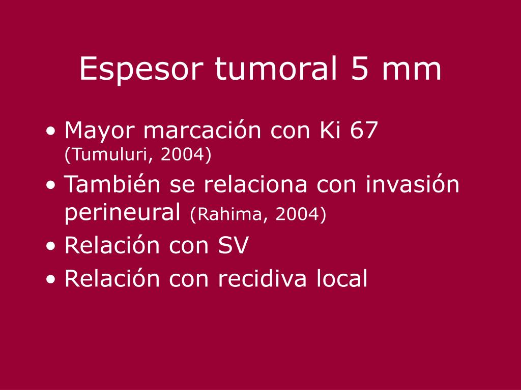 Espesor tumoral 5 mm