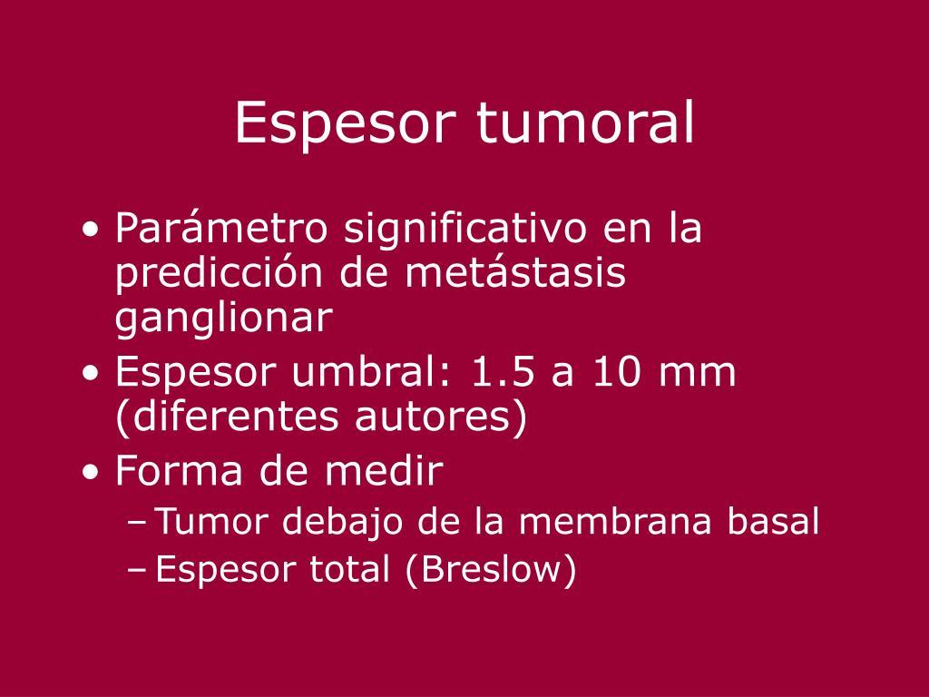 Espesor tumoral