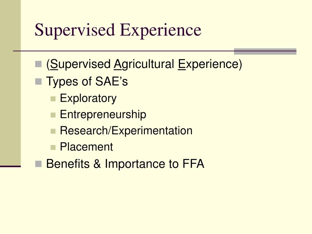 Supervised Experience