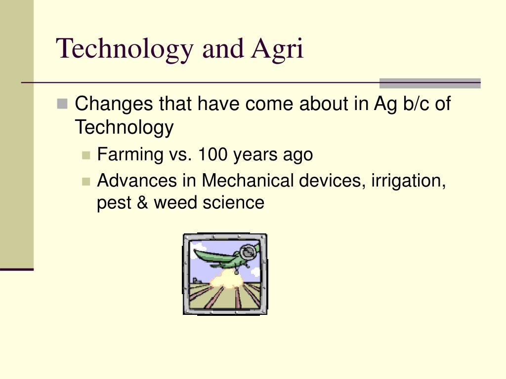 Technology and Agri