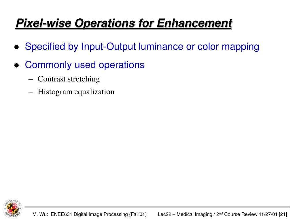Pixel-wise Operations for Enhancement