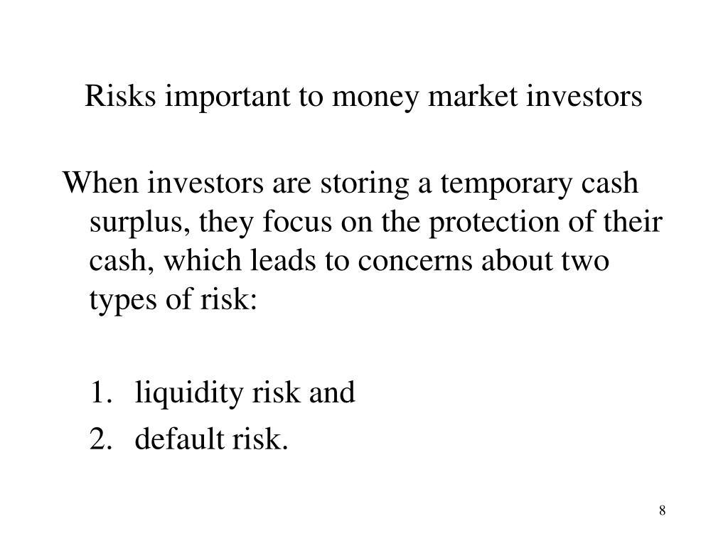 Risks important to money market investors