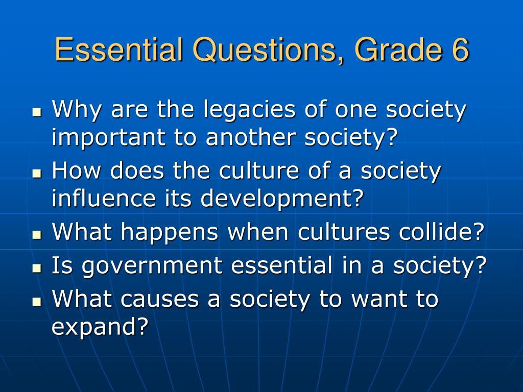 Essential Questions, Grade 6