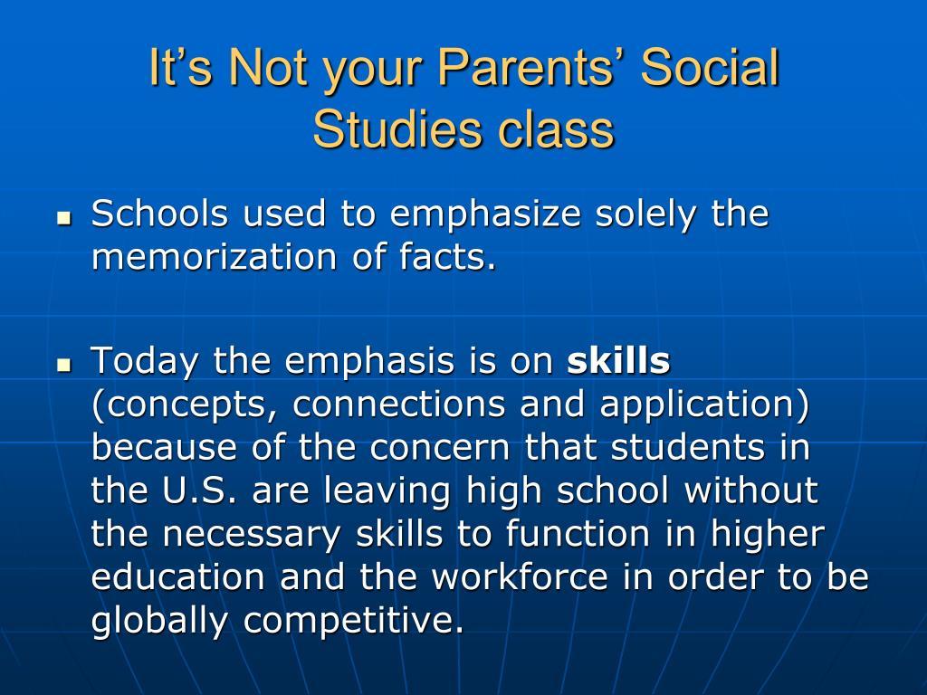 It's Not your Parents' Social Studies class