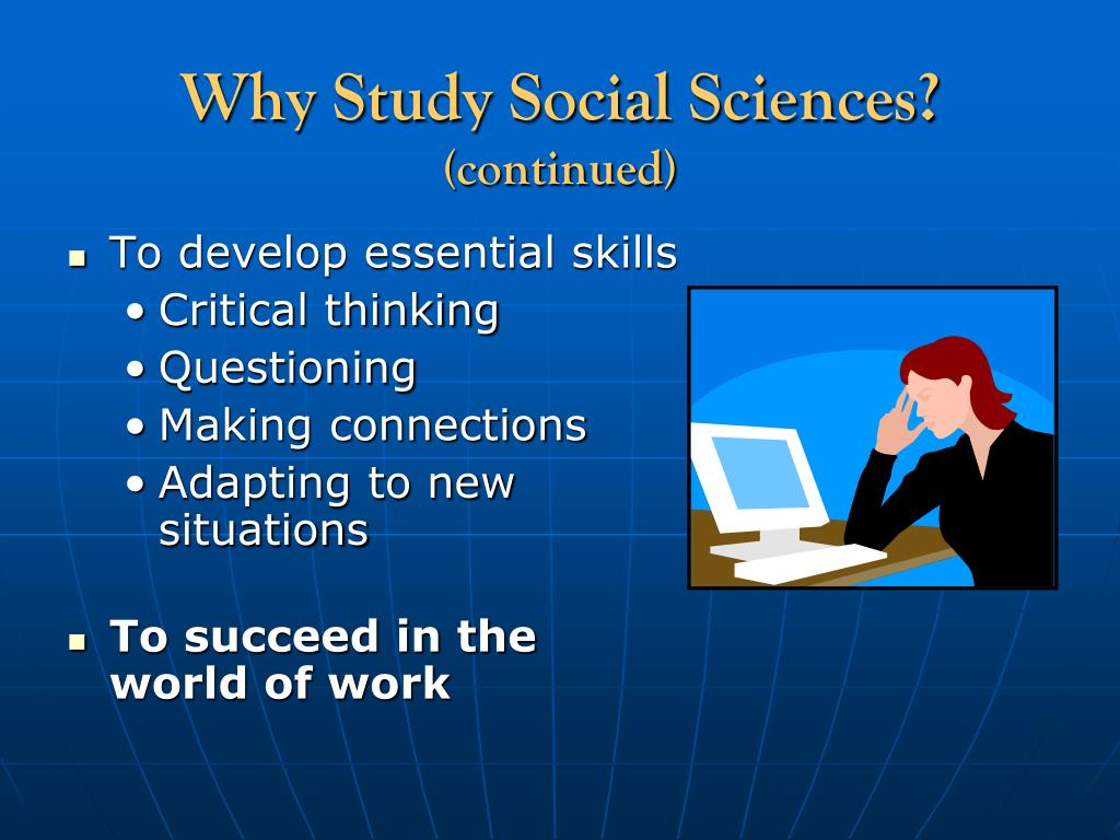 Why Study Social Sciences?