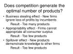 does competition generate the optimal number of products