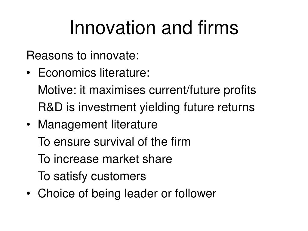 Innovation and firms