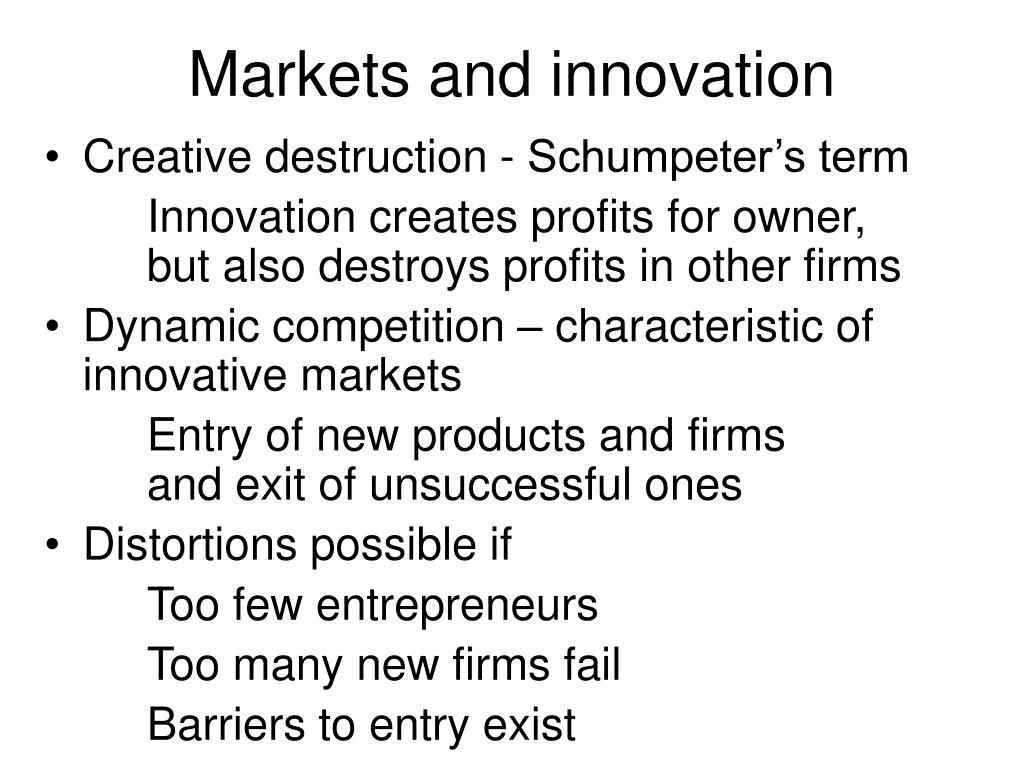 Markets and innovation