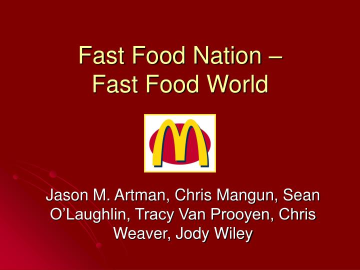 Fast food nation fast food world