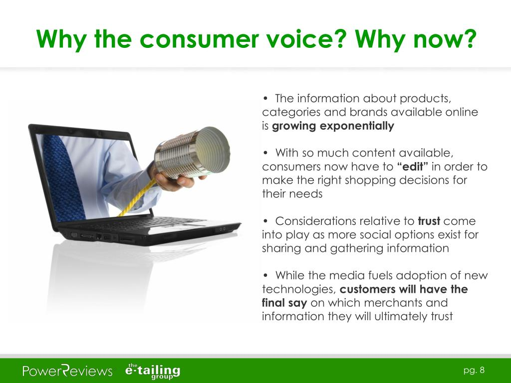 Why the consumer voice? Why now?