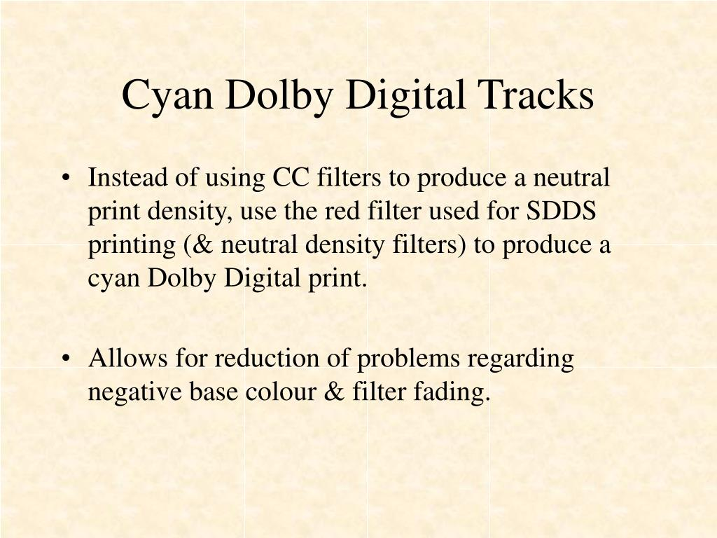 Cyan Dolby Digital Tracks