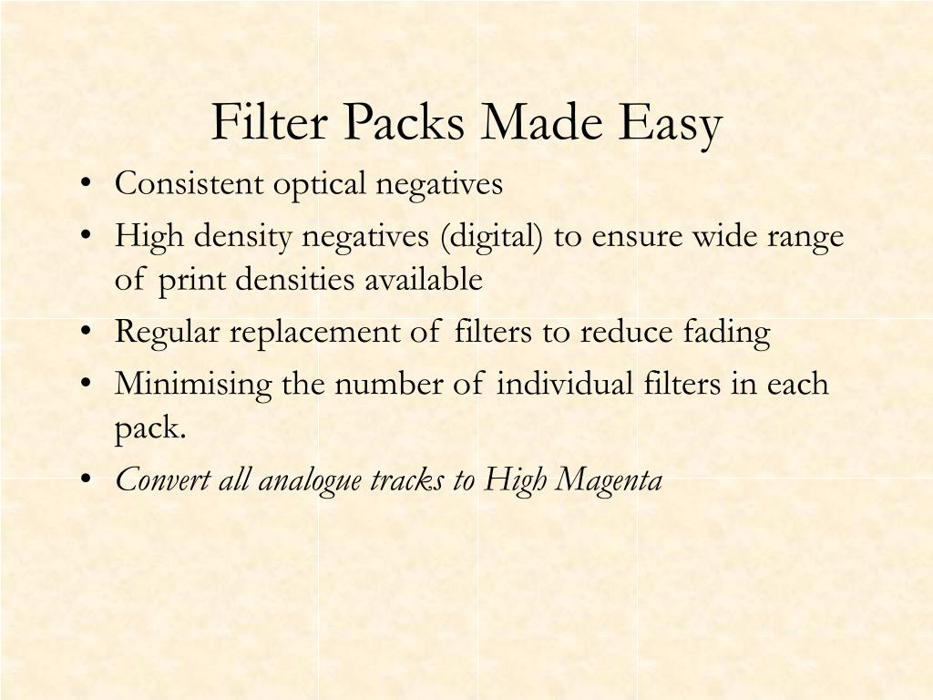 Filter Packs Made Easy