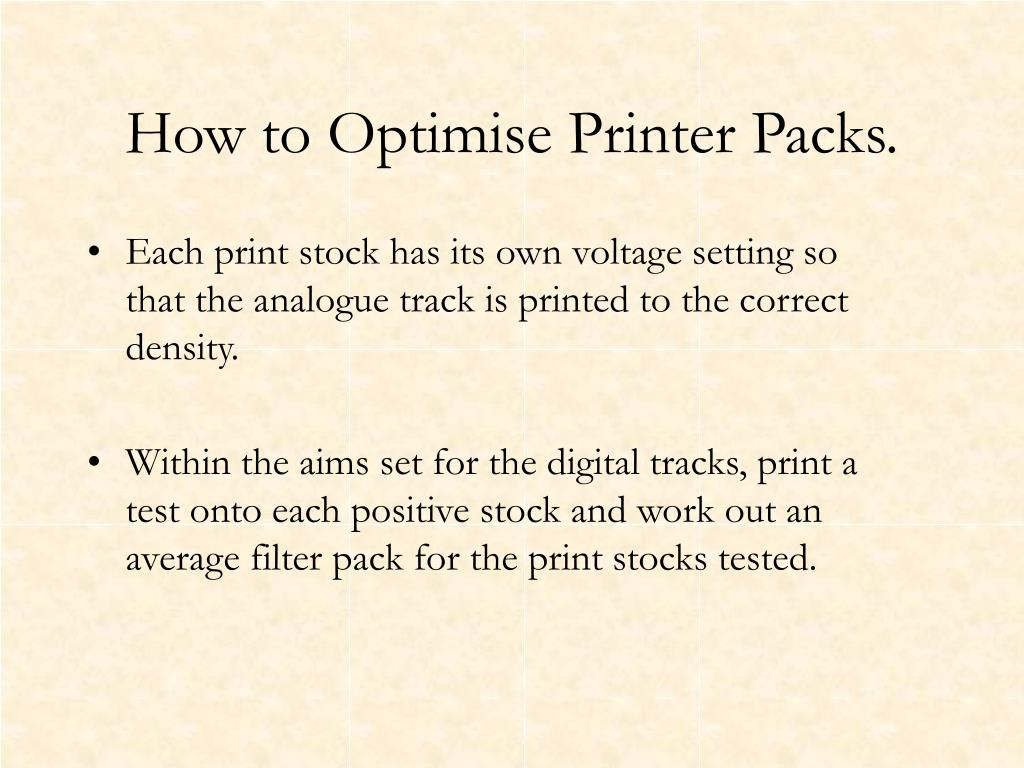 How to Optimise Printer Packs.