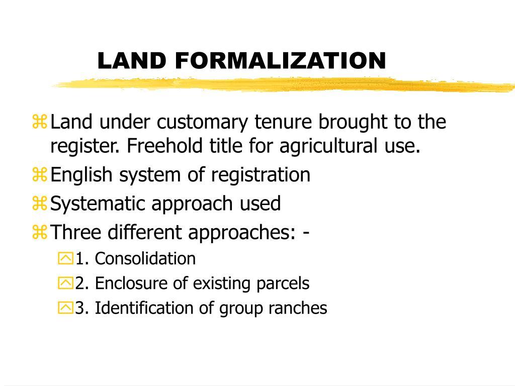 LAND FORMALIZATION
