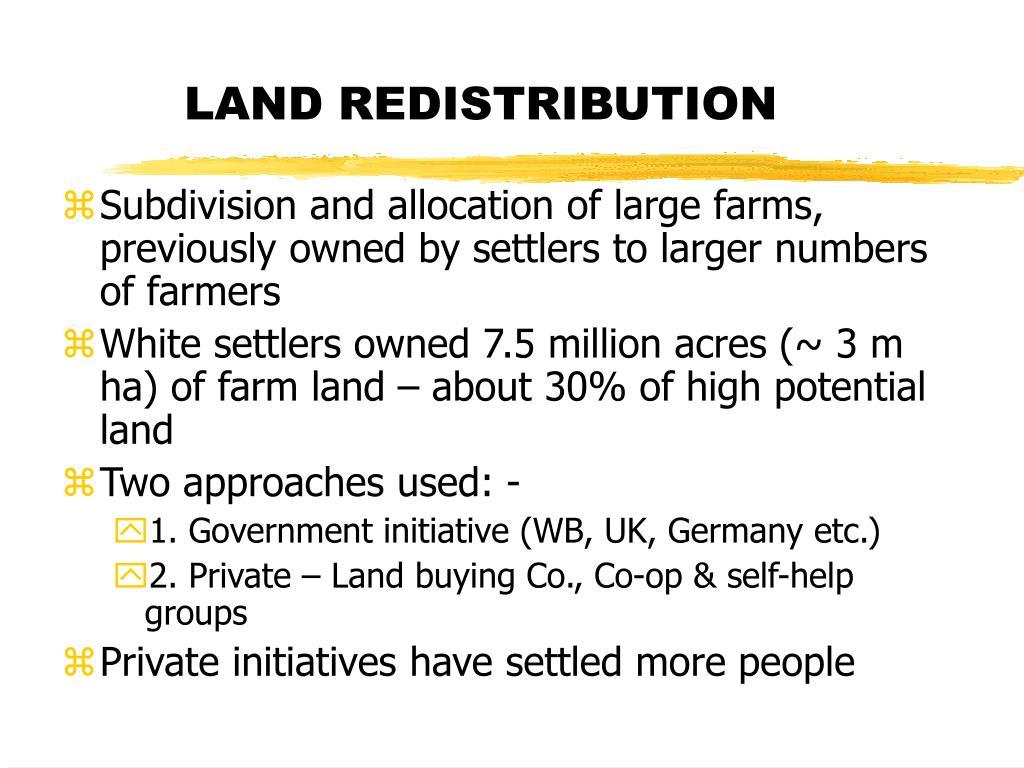 LAND REDISTRIBUTION