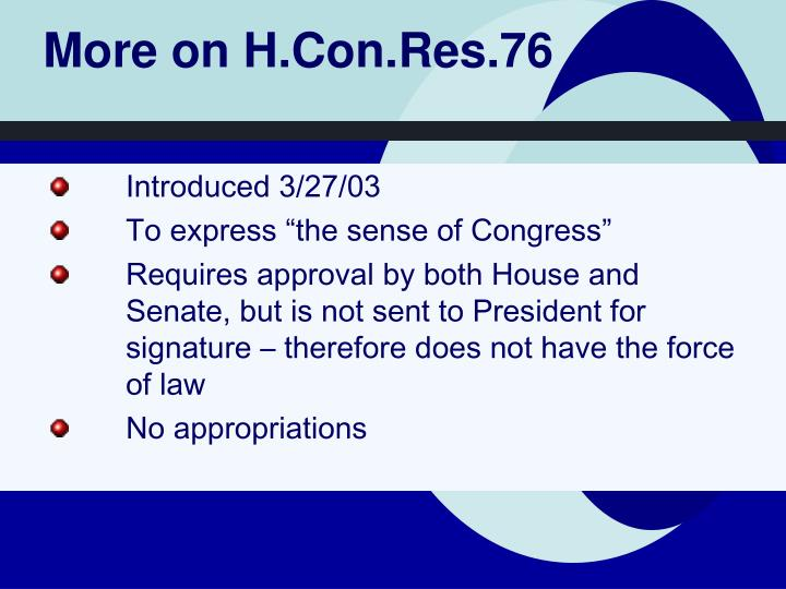 More on H.Con.Res.76