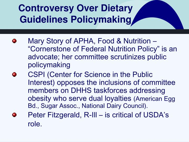 Controversy Over Dietary Guidelines Policymaking