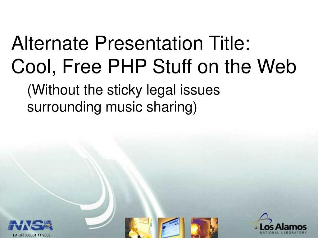 Alternate Presentation Title: