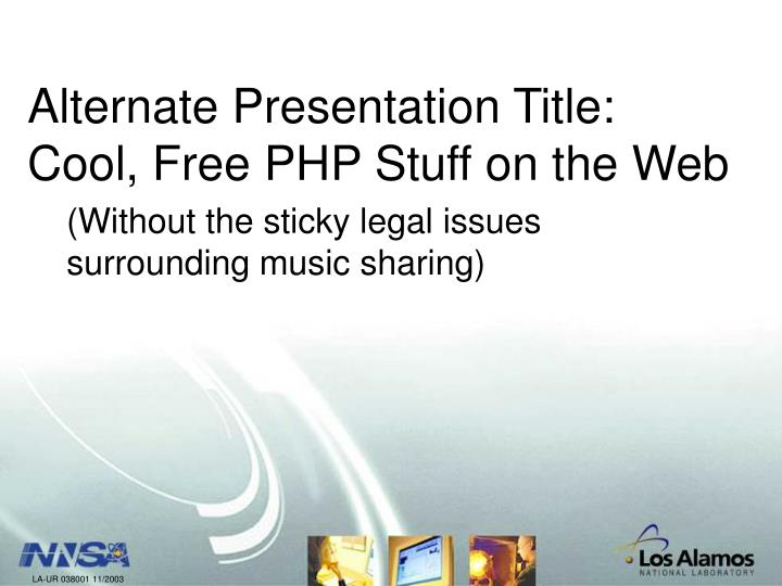 Alternate presentation title cool free php stuff on the web