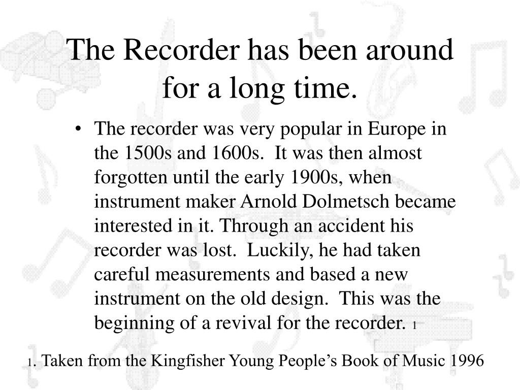 The Recorder has been around for a long time.