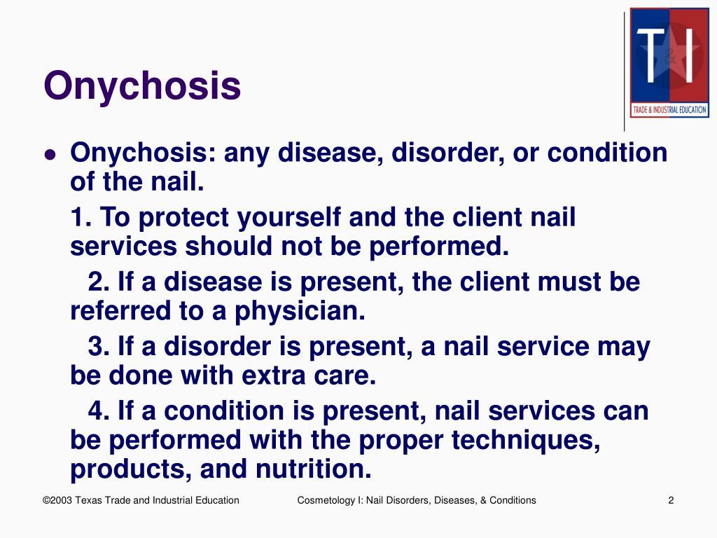 Onychosis
