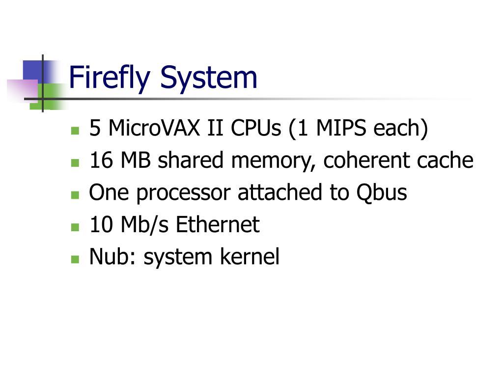Firefly System