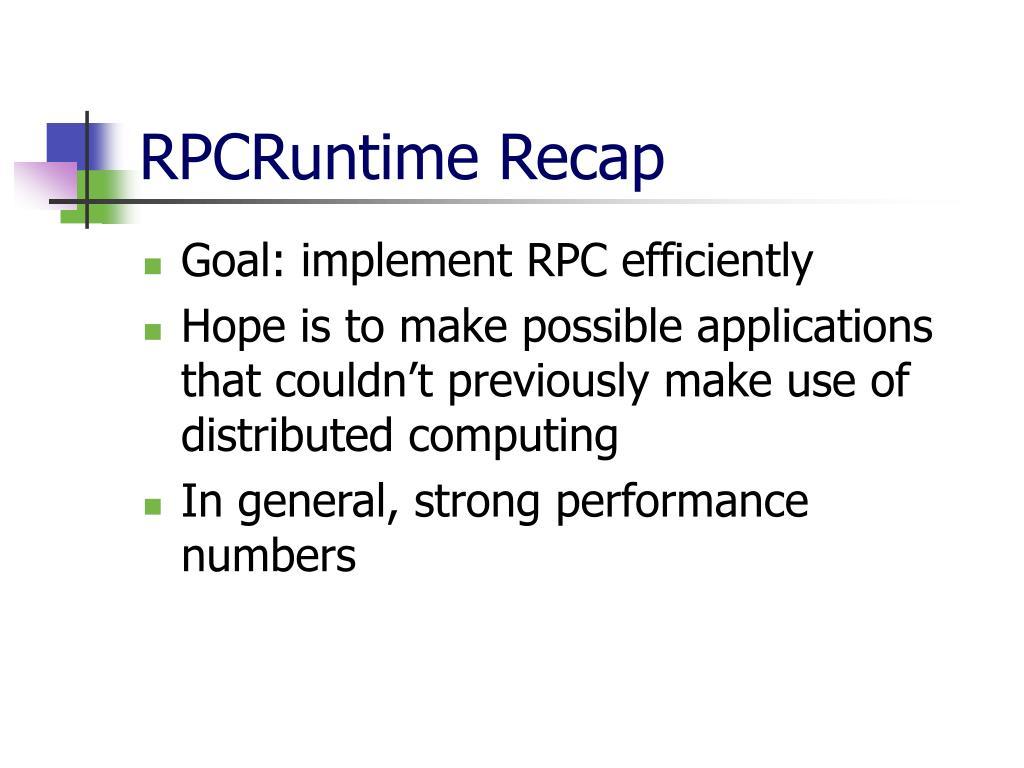 RPCRuntime Recap