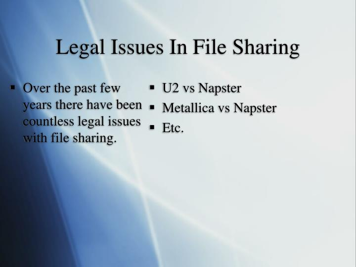 Over the past few years there have been countless legal issues with file sharing.