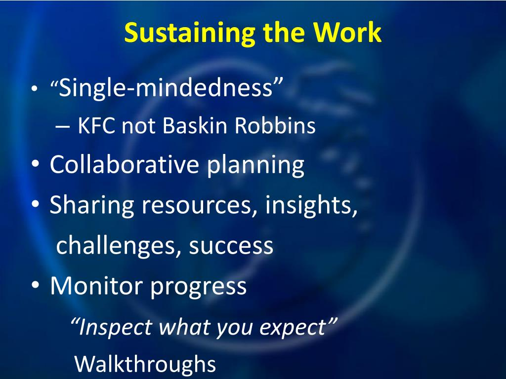 Sustaining the Work